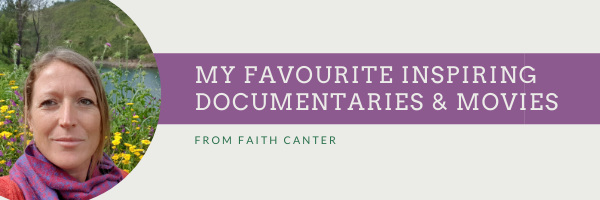 My top Inspiring Documentaries & Movies