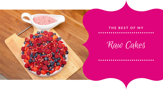 The Best of my Raw Cakes