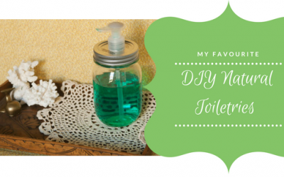 A Highlight of My Favourite DIY Natural Toiletries