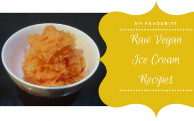 My favourite Raw Vegan Ice Cream Recipes