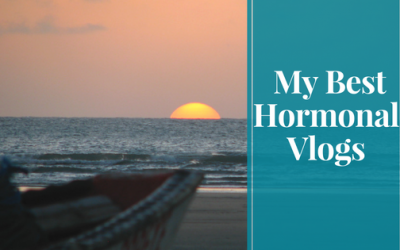 My Best Hormonal Vlogs